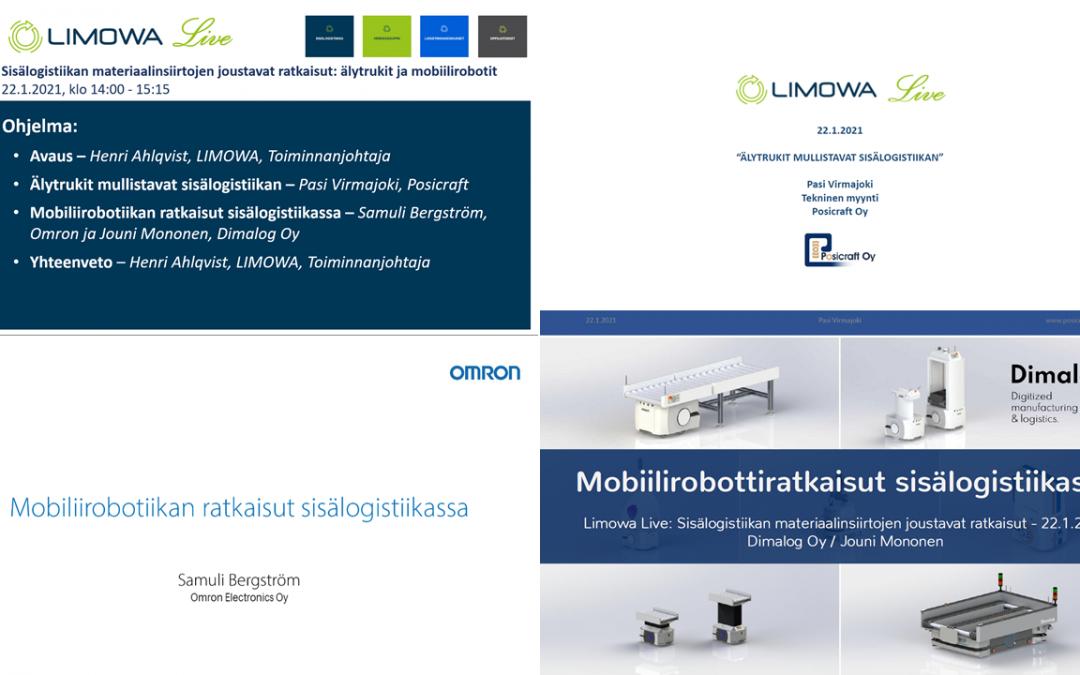 Tallenne LIMOWA Live -webinaarista: Sisälogistiikan materiaalinsiirtojen joustavat ratkaisut: älytrukit ja mobiilirobotit 22.1.2021